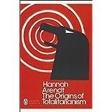The Origins of Totalitarianism (Penguin Modern Classics)