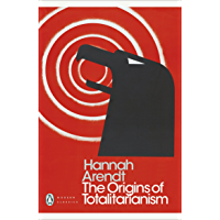 The Origins of Totalitarianism (Penguin Modern Classics) (English Edition)