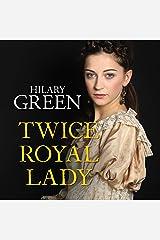 Twice Royal Lady Audible Audiobook