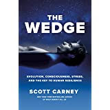 The Wedge: Evolution, Consciousness, Stress and the Key to Human Resilience (English Edition)