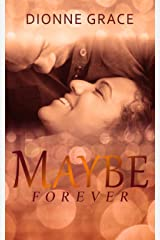 Maybe Forever: A Clean Novelette (Short Story) Kindle Edition