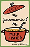 The Gastronomical Me (with an introduction by Bee Wilson)