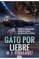 Gato por liebre. (Inspector Salazar 04): Novela negra (Serie del inspector Salazar nº 4) Versión Kindle
