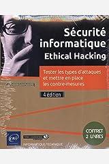 Sécurité informatique Ethical Hacking : Coffret en 2 volumes : Tester les types d'attaques et mettre en place les contre-mesures Broché