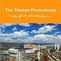 The Tibetan Phrasebook