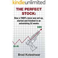 The Perfect Stock: How a 7000% move was set-up, started and finished in an astonishing 52 weeks