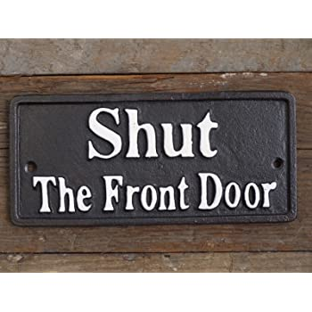 Please Close The Gate Small Cast Iron Sign For Outdoor Use Black