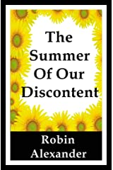 The Summer of our Discontent Kindle Edition