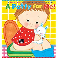 A Potty for Me!: Lift-the-flap Instruction Manual