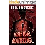 OBJETIVO MADELEINE (Una princesa de la India contra los nazis): Thriller y Suspense en español