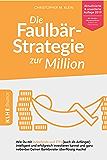 Die Faulbär-Strategie zur Million: Wie Du mit Indexfonds und ETFs (auch als Anfänger) intelligent und erfolgreich…