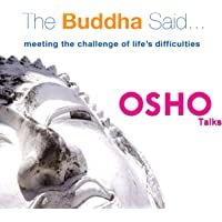 The Buddha Said: Meeting the Challenge of Life's Difficulties