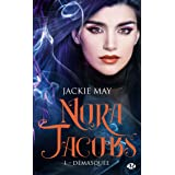 Nora Jacobs, T1 : Démasquée