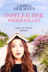 Inselzauber wider Willen (Isles of Scilly 1) Kindle Ausgabe