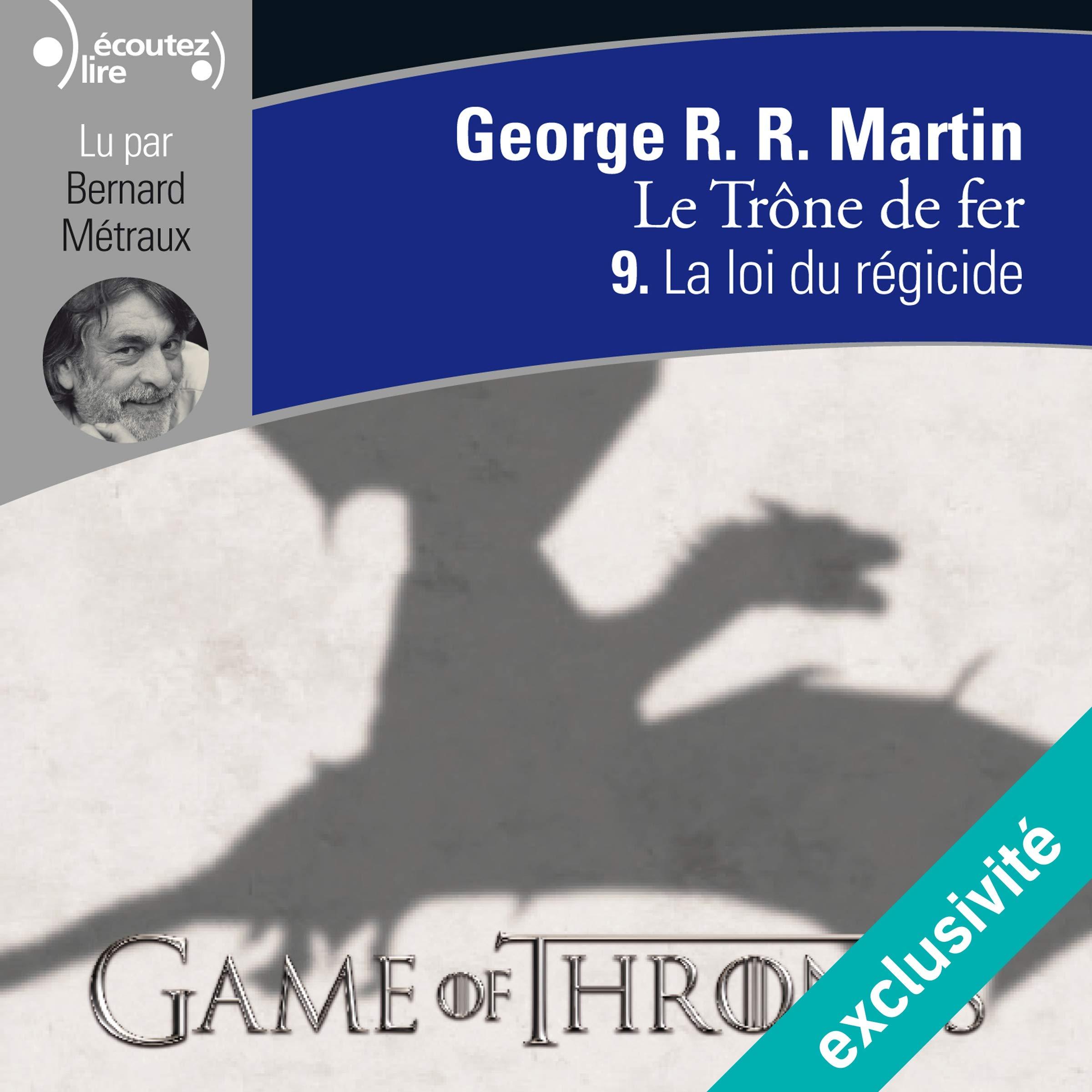 La loi du régicide (Le trône de fer 9), de George R. R. Martin