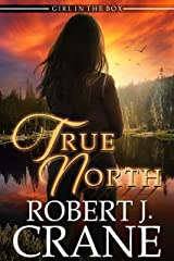 True North (The Girl in the Box Book 42) (English Edition) Format Kindle