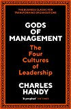 Gods of Management: The Four Cultures of Leadership