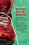 Boots Belts Berets