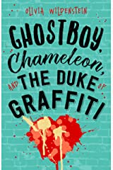 Ghostboy, Chameleon & the Duke of Graffiti Kindle Edition