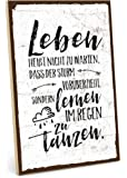 TypeStoff Holzschild mit Spruch – IM Regen TANZEN – im Vintage-Look mit Zitat als Geschenk und Dekoration zum Thema…