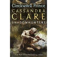 The Infernal Devices 2: Clockwork Prince: Clockwork Prince - Book 2