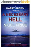 A Necessary Hell (Harry Brown Thriller Book 2) (English Edition)