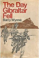 The Day Gibraltar Fell Kindle Edition
