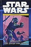 Star Wars Comic-Kollektion: Bd. 38: Boba Fett: Tod, Lügen und Verrat