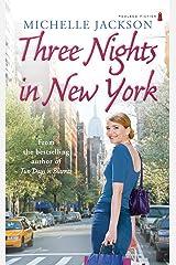 Three Nights in New York Paperback