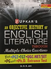 An Objective History of English Literature Through Multiple-Choice Questions (for UGC-NET/SLET,TGT & PGT)