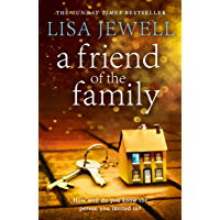 A Friend of the Family: The addictive and emotionally satisfying page-turner that will have you hooked (English Edition)