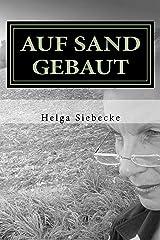 Auf Sand gebaut Kindle Ausgabe