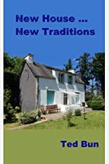 New House ... New Traditions: Almost a Year in Occitanie - Moving On Kindle Edition