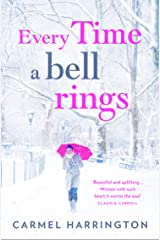 Every Time a Bell Rings: A heartwarming and uplifting Christmas romance Kindle Edition