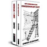 Der Sammelband zum Skizzieren mit Stift (Skizzieren mit Stift, Tinte und Aquarell) (German Edition)