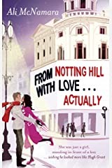 From Notting Hill With Love . . . Actually Kindle Edition
