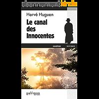 Le canal des innocentes: Une enquête du commissaire Baron - Tome 4 (Les enquêtes du commissaire Baron)