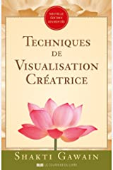Techniques de visualisation créatrice (French Edition) Kindle Edition