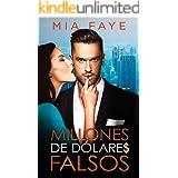 Millones de dólares falsos: Novela Romántica Contemporánea