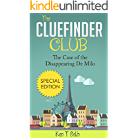Mysteries for kids : The CLUE FINDER CLUB : SPECIAL 1 - THE CASE OF THE DISAPPEARING DE MILO: (Kids detective books…