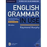 English Grammar in Use Book with Answers and Interactive eBook: A Self-study Reference and Practice Book for Intermediate Lea
