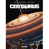 Centaurus T05: Terre de mort