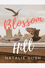 Blossom Hill Kindle Edition