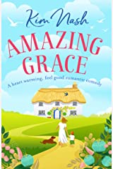 Amazing Grace: A heart warming, feel good romantic comedy Kindle Edition