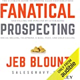 Fanatical Prospecting: The Ultimate Guide for Starting Sales Conversations and Filling the Pipeline by Leveraging Social…