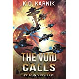 The Void Calls (The Iron Suns Book 1)