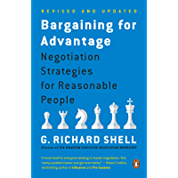 Bargaining for Advantage: Negotiation Strategies for Reasonable People (English Edition)