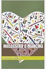 Maldestra & Mancina Formato Kindle