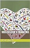 Maldestra & Mancina