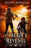A Faerie's Revenge (Creepy Hollow Book 5)